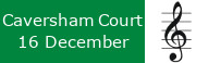 Carols at Caversham Court, 16 December