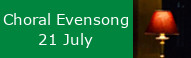 Choral Evensong at St Peters, 21 July